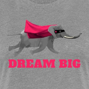 Elephant volant Dream big Tee shirts - T-shirt Premium Femme