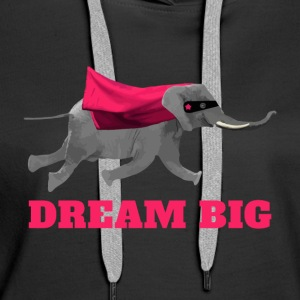 Flying elephant Dream big Hoodies & Sweatshirts - Women's Premium Hoodie