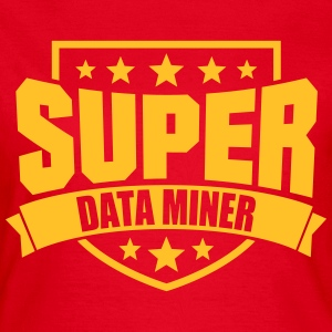 Super Data Miner T-Shirts - Frauen T-Shirt