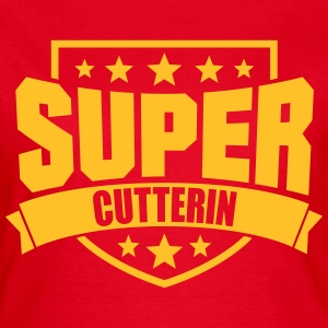 Super Cutterin T-Shirts - Frauen T-Shirt