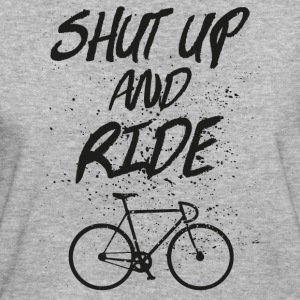 Shut Up And Ride T-Shirts - Frauen Bio-T-Shirt