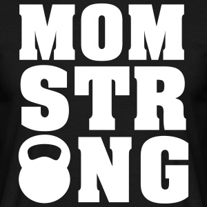 Mom Strong (Kettlebell) T-shirts - T-shirt herr