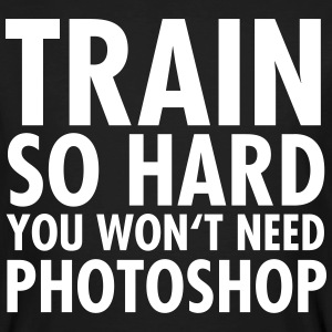 Train So Hard You Won't Need Photoshop T-shirts - Ekologisk T-shirt herr