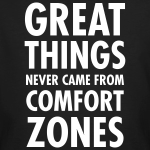 Great Things Never Came From Comfort Zones T-shirts - Ekologisk T-shirt herr
