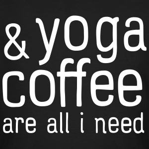Yoga & Coffee Are All I Need Magliette - T-shirt ecologica da uomo