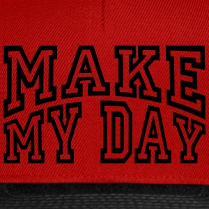 Make My Day - Snapback Cap