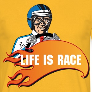 Life is Race - Männer T-Shirt