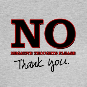 No Negative Thoughts - Women's T-Shirt