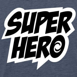 Superhero, Comic, Hero, Super, Boss, Quotes T-skjorter - Premium T-skjorte for menn