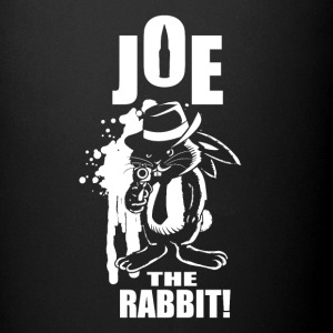 Joe The Rabbit! - Tazza monocolore