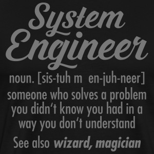 System Engineer - Definition T-Shirts - Männer Premium T-Shirt