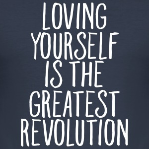 Loving Yourself Is The Greatest Revolution T-Shirts - Männer Slim Fit T-Shirt