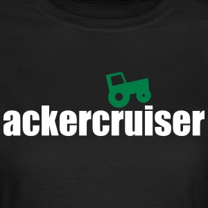 ackercruiser woman - Frauen T-Shirt