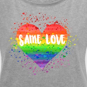 Same Love Herz Weiss T-Shirts - Women's T-shirt with rolled up sleeves