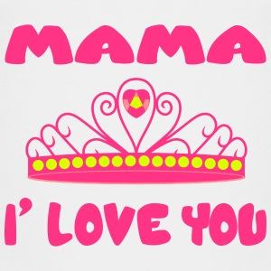 Mama i love you T-Shirts - Kinder Premium T-Shirt