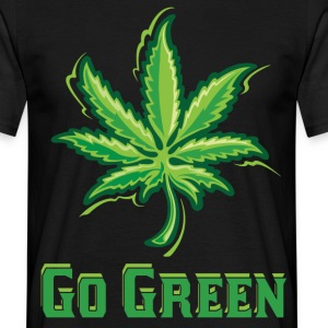Go Green Legalize Marijuana T-Shirts - Men's T-Shirt