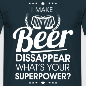 I make beer dissapear T-Shirts - Men's T-Shirt