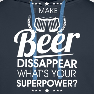 I make beer dissapear Hoodies & Sweatshirts - Men's Premium Hoodie