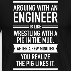 Arguing With An Engineer... T-shirts - Herre premium T-shirt