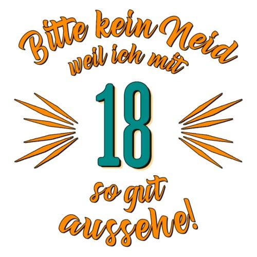 Geburtstag 18 - Bitte kein Neid petrol - Rahmenlo
