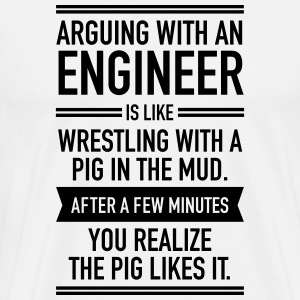 Arguing With An Engineer... T-Shirts - Men's Premium T-Shirt