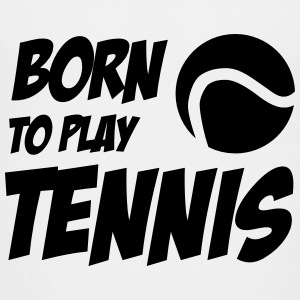 Born to play Tennis T-shirts - Kids' Premium T-Shirt