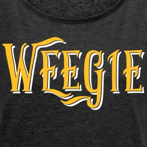 Weegie, Glasgow Slang T-Shirts - Women's T-shirt with rolled up sleeves