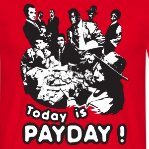 Today is payday - T-shirt Homme