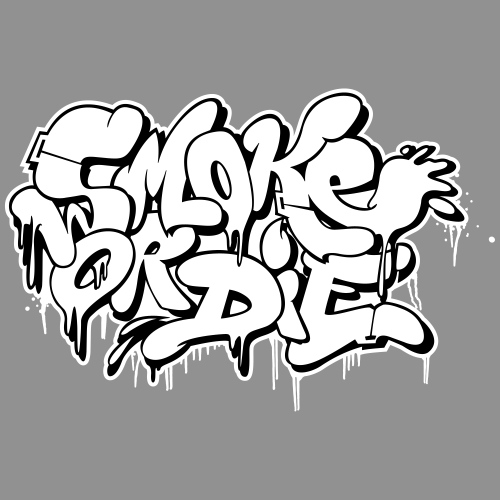 Smoke or Die (Bubble)