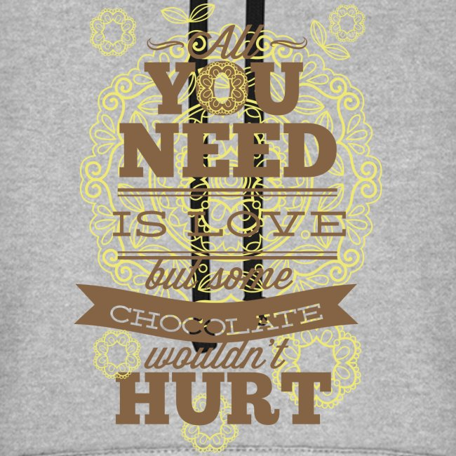 Hoodie Chocolate wouldn´t hurt