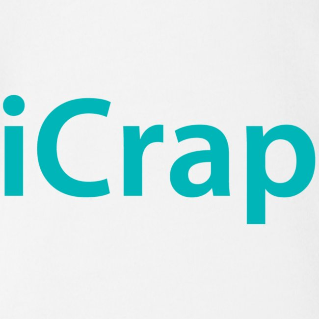 iCrap. Everywhere, all the time