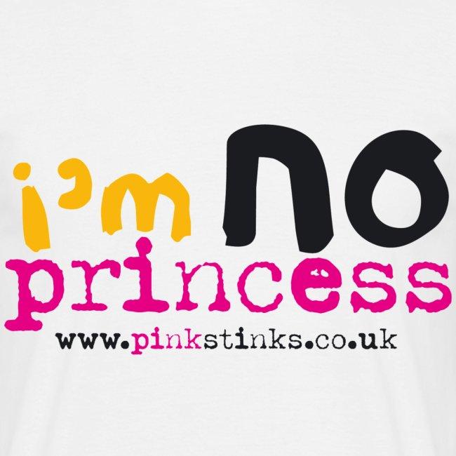 Men's I'm NO Princess