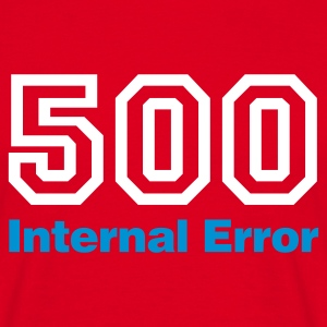 Rot Error 500 © T-Shirts - T-skjorte for menn