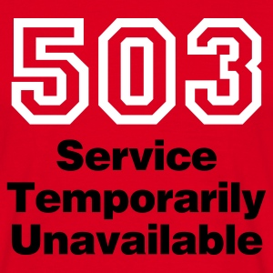 Rot Error 503 © T-Shirts - Men's T-Shirt