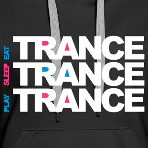 Noir Eat Sleep Play Trance Sweatshirts - Sweat-shirt à capuche Premium pour femmes
