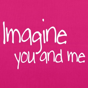 imagine you and me Tassen - Bio stoffen tas