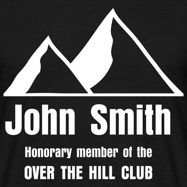 Over the Hill Club - enter own name