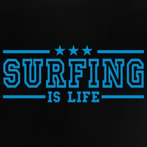 surfing is life deluxe Baby Shirts  - Baby T-Shirt