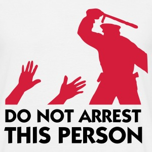 Do Not Arrest This Person (2c) T-shirts - Herre-T-shirt