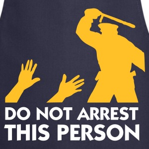 Do Not Arrest This Person (2c)  Aprons - Cooking Apron
