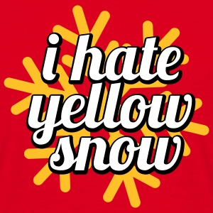 I hate yellow Snow T-Shirts - Men's T-Shirt