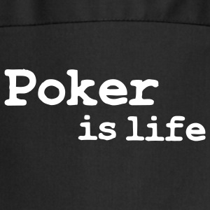 poker is life  Aprons - Cooking Apron