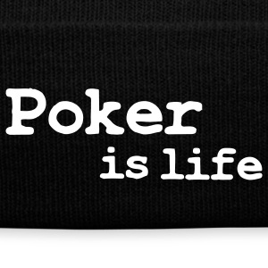 poker is life Caps & Mützen - Wintermütze