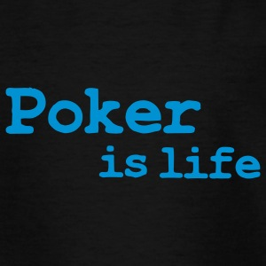 poker is life Barneskjorter - T-skjorte for tenåringer