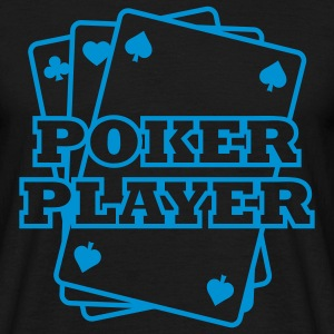 Poker Player Pokerspieler T-Shirts - Männer T-Shirt