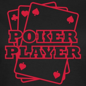 Poker Player T-skjorter - T-skjorte for kvinner