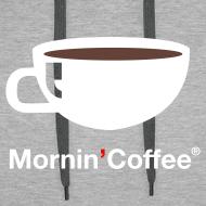 ~ MORNIN' COFFEE HOODIE