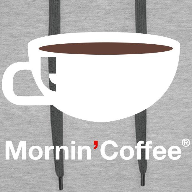 MORNIN' COFFEE HOODIE