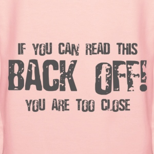 Back Off! Hoodies & Sweatshirts - Women's Premium Hoodie