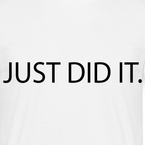 just did it sex Camisetas - Camiseta hombre
